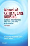 Manual of Critical Care Nursing: Nursing Interventions and Collaborative Management, 6e