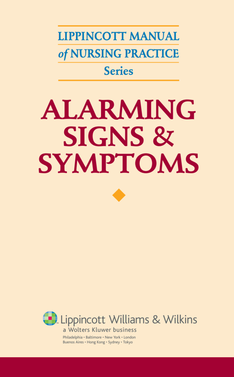 Alarming Signs and Symptoms 1st Edition 2007